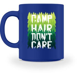 Camp Hair Don-t Care Geschenkidee - Tasse-27