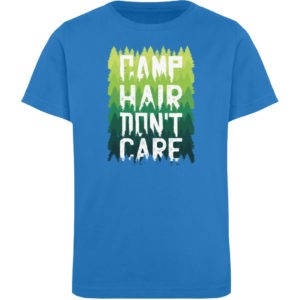 Camp Hair Don-t Care Geschenkidee - Kinder Organic T-Shirt-6886