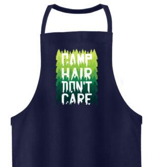 Camp Hair Don-t Care Geschenkidee - Hochwertige Grillschürze-198