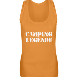 Camping Legende Geschenkidee Camper - Frauen Tanktop-20