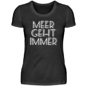 MEER GEHT IMMER |Geschenk Liebhaber Meer - Damenshirt-16