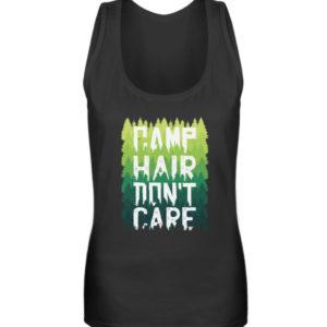 Camp Hair Don-t Care Geschenkidee - Frauen Tanktop-16