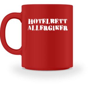 Hotelbett Allergiker |Geschenk Camper - Tasse-4